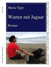 Tigre, Marla Warten mit Jaguar