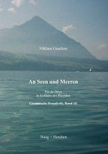 Gaschen, Niklaus An Seen und Meeren