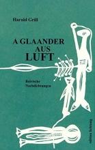 Grill, Harald a glaander aus der  luft