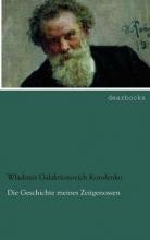 Korolenko, Wladimir Galaktionovich Die Geschichte meines Zeitgenossen 2
