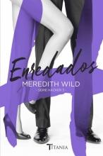 Wild, Meredith EnredadosHardline