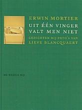 Erwin  Mortier Uit een vinger valt men niet