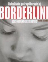 M.M. Linehan , Dialectische gedragstherapie bij Borderline persoonlijkheidsstoornis