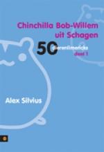 Alex  Silvius Chinchilla Bob-Willem uit Schagen