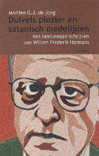 M.G.J. de Jong , Duivels plezier en satanisch medelijden