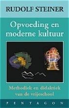 Rudolf  Steiner Opvoeding en moderne kultuur