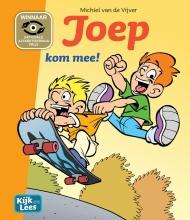 Michiel van de Vijver Kijk en Lees Joep - Kom mee!