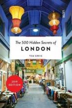 Tom Greig , The 500 hidden secrets of London