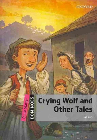 Aesop,Quick Starter: Crying Wolf and Other Tales MultiROM Pack