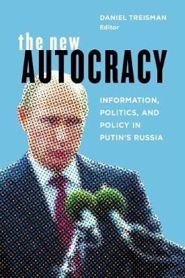 Daniel Treisman,The New Autocracy