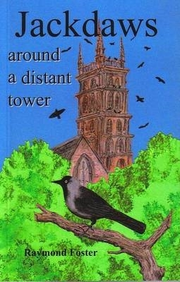 Raymond Foster,Jackdaws Around a Distant Tower