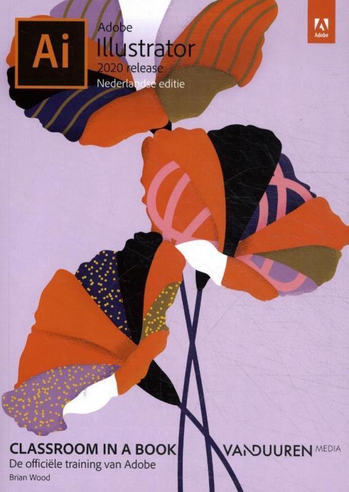 Brian Wood,Classroom in a Book: Adobe Illustrator 2020