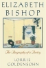 Goldensohn, Lorrie, Elizabeth Bishop - the Biography of a Poetry (Paper)