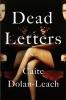 <b>C. Dolan-leach</b>,Dead Letters