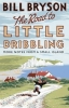 Bryson, Bill, Road to Little Dribbling