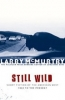 Larry McMurtry, Still Wild