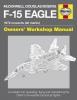 Davies, Steve, McDonnell Douglas/Boeing F-15 Eagle Manual