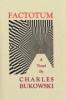 Bukowski, Charles, Factotum
