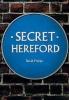 Phelps, David, Secret Hereford