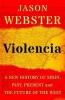 <b>Jason Webster</b>,Violencia