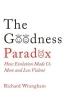Richard Wrangham, ,The Goodness Paradox