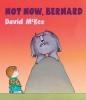 McKee, David, Not Now, Bernard