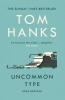 <b>Hanks Tom</b>,Uncommon Type