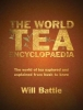 Battle, Will, Battle*World Tea Encyclopaedia