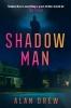 Drew Alan, Shadow Man