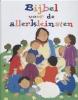 <b>Lois Rock</b>,Bijbel voor de allerkleinsten