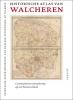 Peter Blom, Peter Henderikx, Aad de Klerk, Peter Sijnke en Ad Tramper, Historische atlas van Walcheren