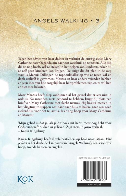 Karen Kingsbury,Volg je hart