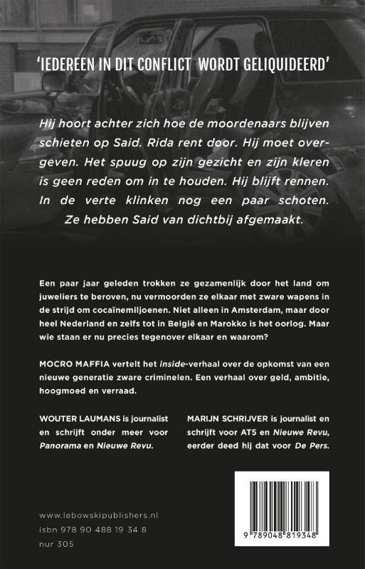 Wouter Laumans, Marijn Schrijver,Mocro maffia