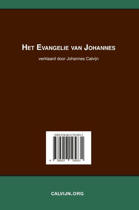 Johannes Calvijn,Het Evangelie van Johannes verklaard