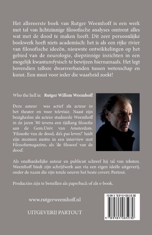 Rutger Willem Weemhoff,www.FilosofievandeDood.nl