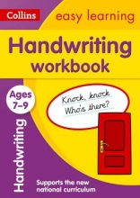 Collins Easy Learning Handwriting Workbook Ages 7-9: New edition