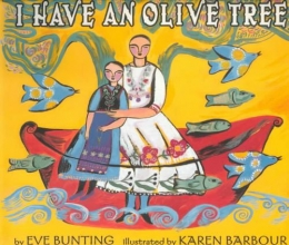 Bunting, Eve I Have an Olive Tree