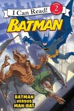 Bright, J. E. Batman Versus Man-Bat