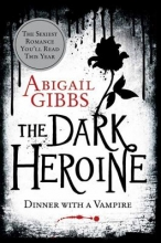 Gibbs, Abigail The Dark Heroine