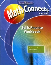 McGraw-Hill Math Connects: Concepts, Skills, and Problem Solving, Course 2, Skills Practice Workbook