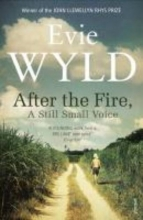 Wyld, Evie After the Fire, A Still Small Voice