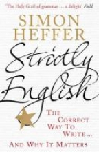 Simon Heffer Strictly English