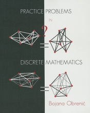 Bojana Obrenic Practice Problems in Discrete Mathematics