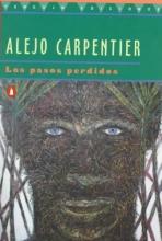 Carpentier, Alejo Los Pasos Perdidos