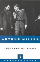 Miller, Arthur Incident at Vichy