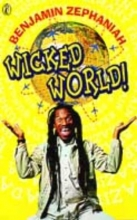 Benjamin Zephaniah Wicked World!