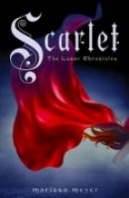 Marissa,Meyer Lunar Chronicles Scarlet