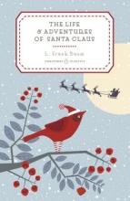 Baum, L  Frank Life and Adventures of Santa Claus