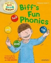 Hunt, Roderick Oxford Reading Tree Read with Biff, Chip and Kipper: First Stories: Level 1: Biff`s Fun Phonics