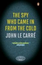 le Carre, John Spy Who Came in from the Cold